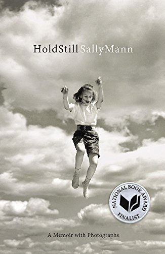 Sally Mann Hold Still A Memoir With Photographs