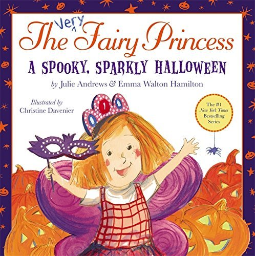 Julie Andrews The Very Fairy Princess A Spooky Sparkly Halloween