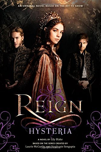 Lily Blake Reign Hysteria