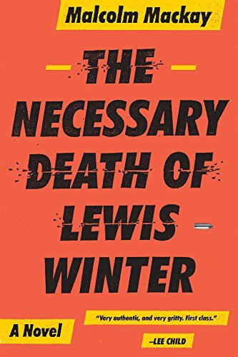 Malcolm Mackay The Necessary Death Of Lewis Winter