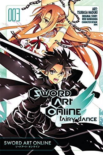 Reki Kawahara Sword Art Online Fairy Dance Vol. 3 (manga)