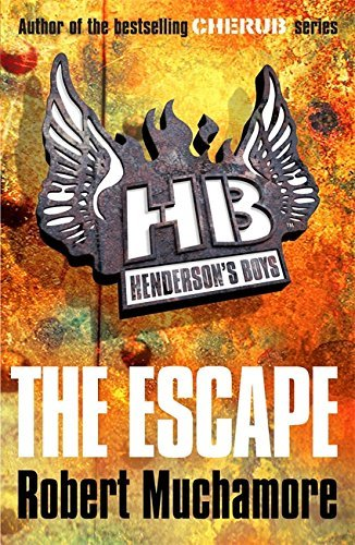 Robert Muchamore Henderson's Boys 1 The Escape