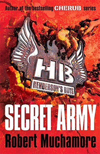 Robert Muchamore Henderson's Boys 3 Secret Army