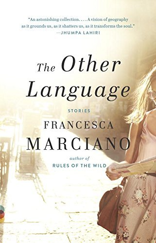 Francesca Marciano The Other Language