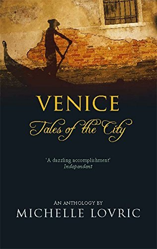 Michelle Lovric Venice Tales Of The City