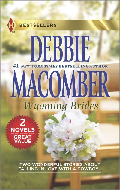 Debbie Macomber Wyoming Brides Denim And Diamonds\the Wyoming Kid