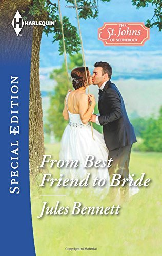 Jules Bennett From Best Friend To Bride