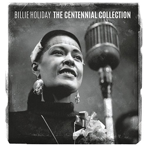Billie Holiday Centennial Collection