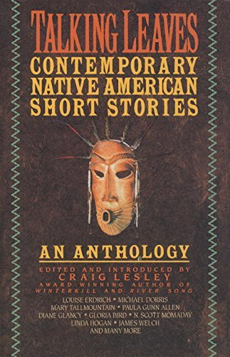 Craig Lesley Talking Leaves Contemporary Native American Short Stories