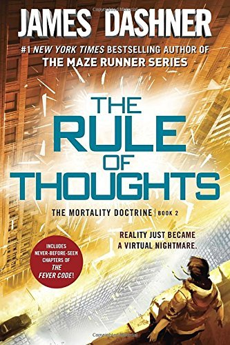 James Dashner The Rule Of Thoughts (the Mortality Doctrine Book