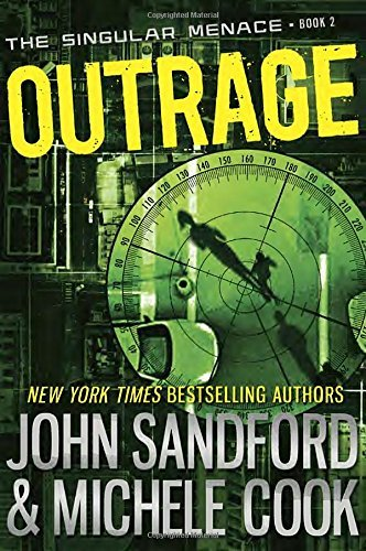 John Sandford Outrage (the Singular Menace 2)