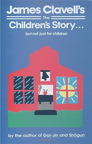 James Clavell The Children's Story