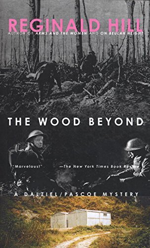 Reginald Hill The Wood Beyond