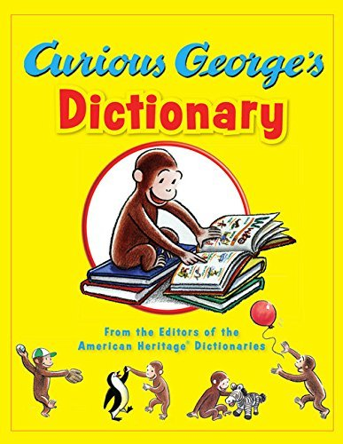 Editors American Heritage Dictionaries Curious George's Dictionary