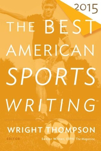Wright Thompson The Best American Sports Writing 2015