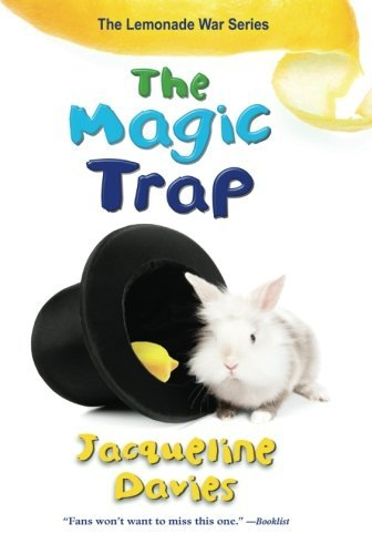 Jacqueline Davies The Magic Trap