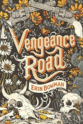 Erin Bowman Vengeance Road