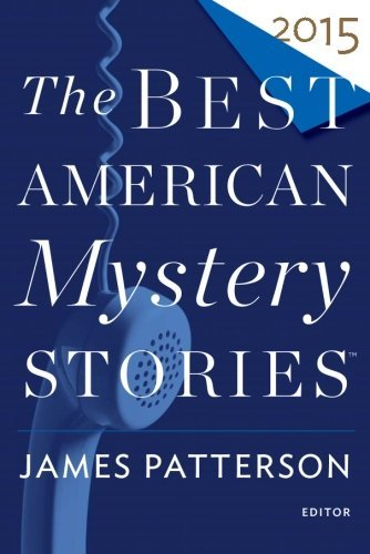 James Patterson The Best American Mystery Stories 2015