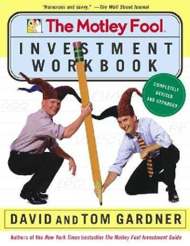 David Gardner The Motley Fool Personal Finance Workbook A Foolproof Guide To Organizing Your Cash And Bui Original