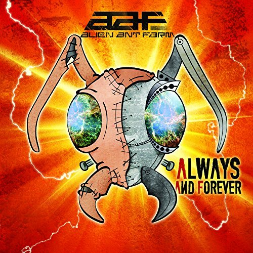 Alien Ant Farm Always & Forever
