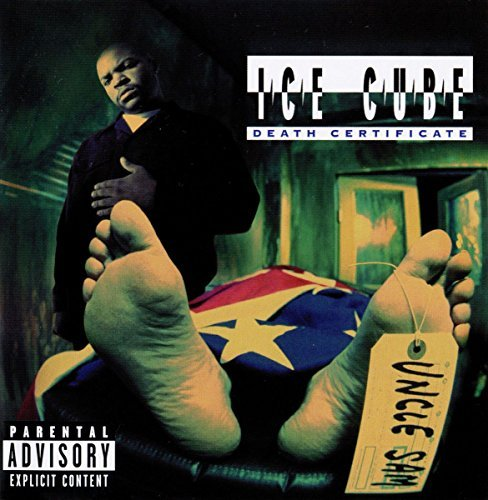 Ice Cube Death Certificate Explicit Version Death Certificate