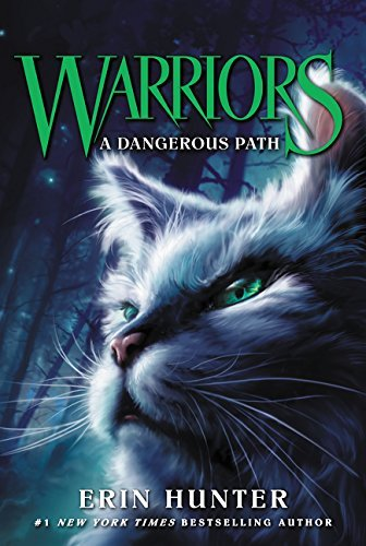 Erin Hunter Warriors #5 A Dangerous Path