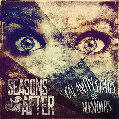 Seasons After Calamity Scars And Memoirs Calamity Scars And Memoirs