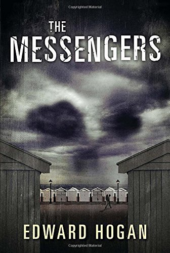 Edward Hogan The Messengers