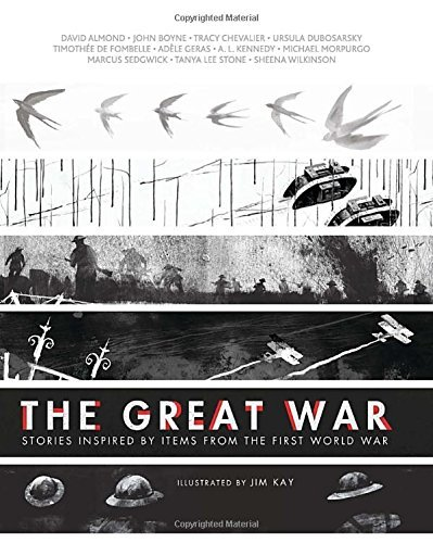 David Almond The Great War Stories Inspired By Items From The First World Wa