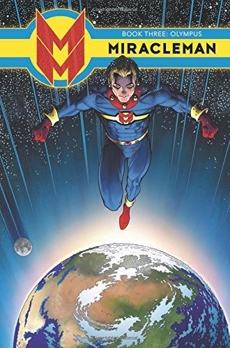 The Original Writer Miracleman Book 3 Olympus