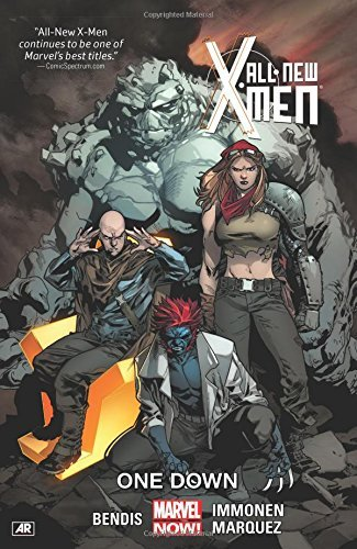 Brian Michael Bendis All New X Men Volume 5 One Down (marvel Now)