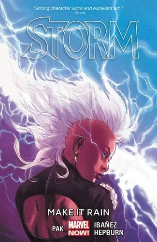 Greg Pak Storm Volume 1 Make It Rain