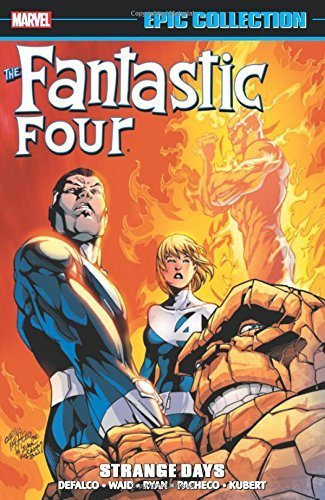 Marvel Comics Fantastic Four Epic Collection Strange Days