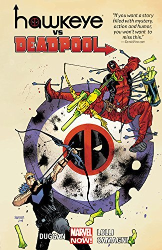 Gerry Duggan Hawkeye Vs. Deadpool