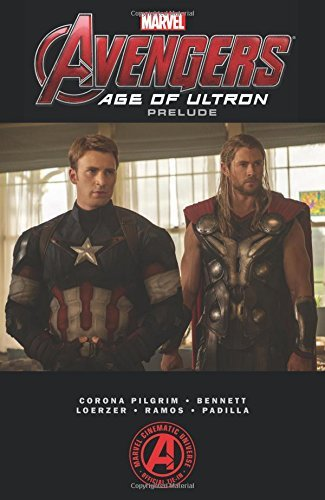 Will Pilgrim Marvel's The Avengers Age Of Ultron Prelude