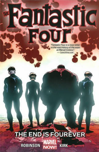 James Robinson Fantastic Four Volume 4 The End Is Fourever