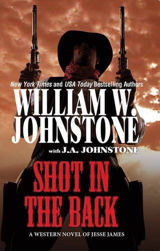 William W. Johnstone Shot In The Back