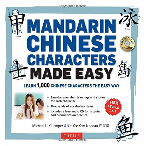 Michael L. Kluemper Mandarin Chinese Characters Made Easy (hsk Levels 1 3) Learn 1 000 Chinese Characters T