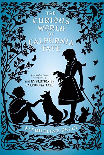 Jacqueline Kelly The Curious World Of Calpurnia Tate