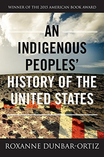 Roxanne Dunbar Ortiz An Indigenous Peoples' History Of The United State