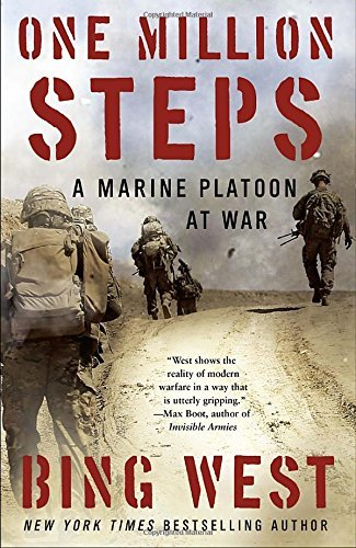 Bing West One Million Steps A Marine Platoon At War