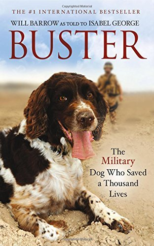 Will Barrow Buster The Military Dog Who Saved A Thousand Lives