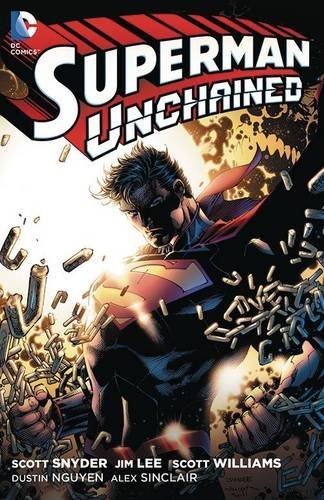 Scott Snyder Superman Unchained (the New 52)