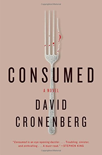 David Cronenberg Consumed