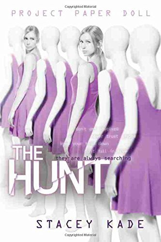 Stacey Kade Project Paper Doll The Hunt