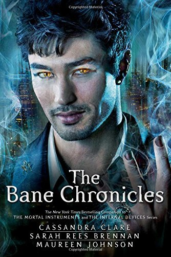 Cassandra Clare The Bane Chronicles Reprint