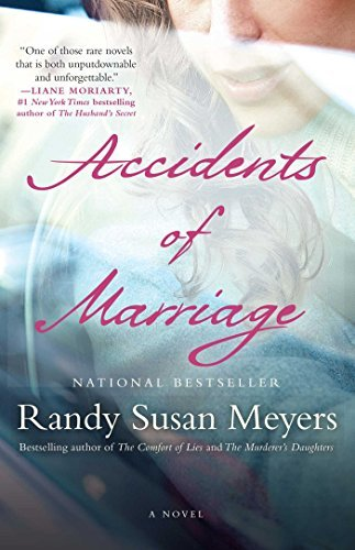 Randy Susan Meyers Accidents Of Marriage