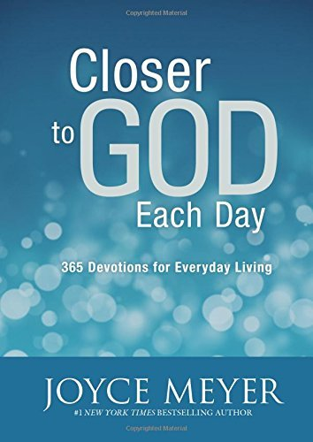 Joyce Meyer Closer To God Each Day 365 Devotions For Everyday Living