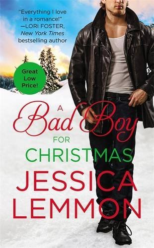 Jessica Lemmon A Bad Boy For Christmas