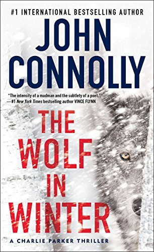 John Connolly The Wolf In Winter A Charlie Parker Thriller